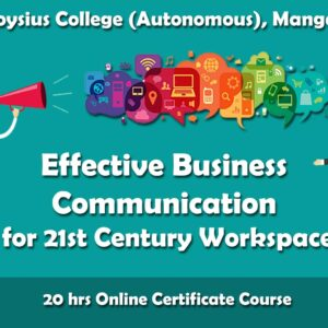 Effective Business Communication for 21st Century Workspace